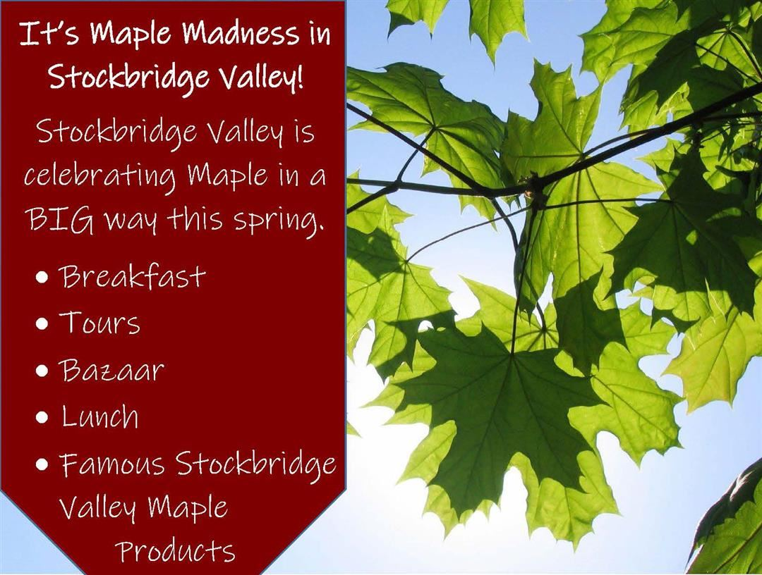 'It's Maple Madness in Stockbridge Valley!'