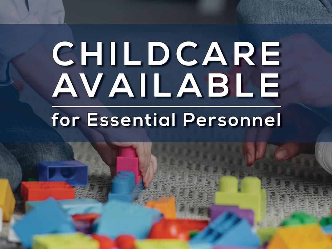 Childcare for Essential Employees in our Community