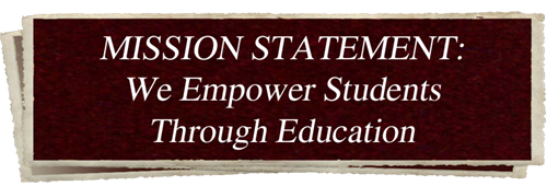 Mission Statement: We Empower Students Through Education